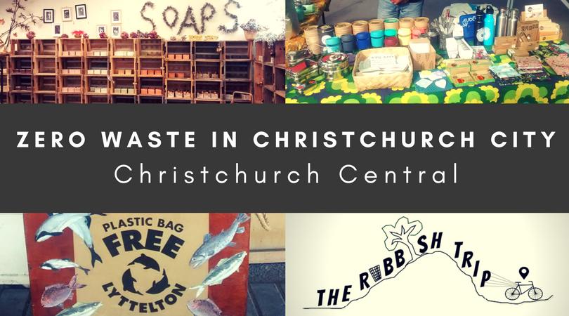 Zero Waste in Christchurch Central