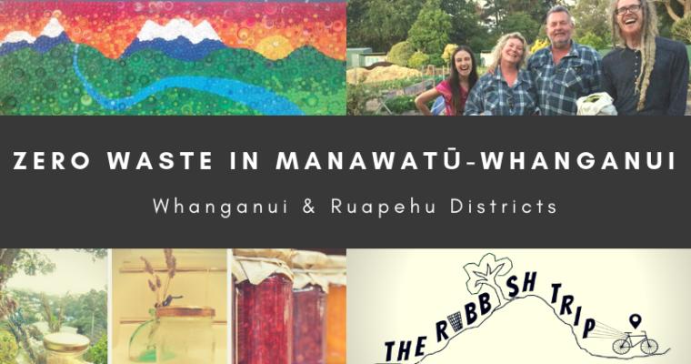 Zero Waste in Whanganui & Ruapehu Districts