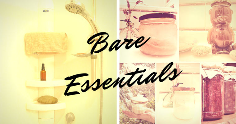 Bare Essentials: Recipes for Zero Waste Toiletries
