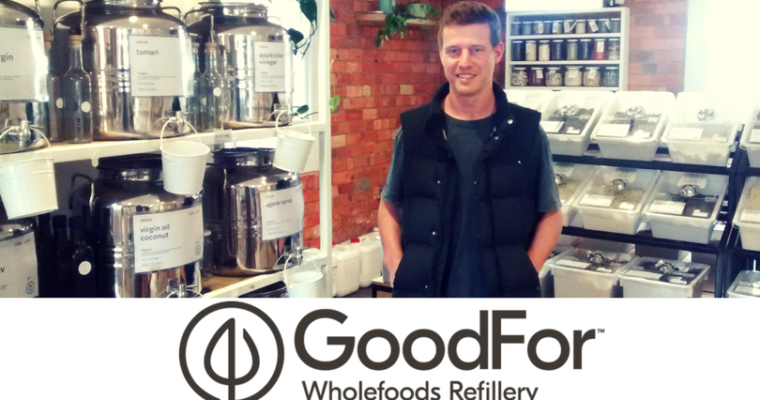 Podcast 9: James Denton: GoodFor Wholefoods Refillery