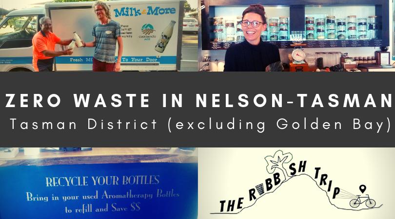 Zero Waste in the Tasman District (excluding Golden Bay)
