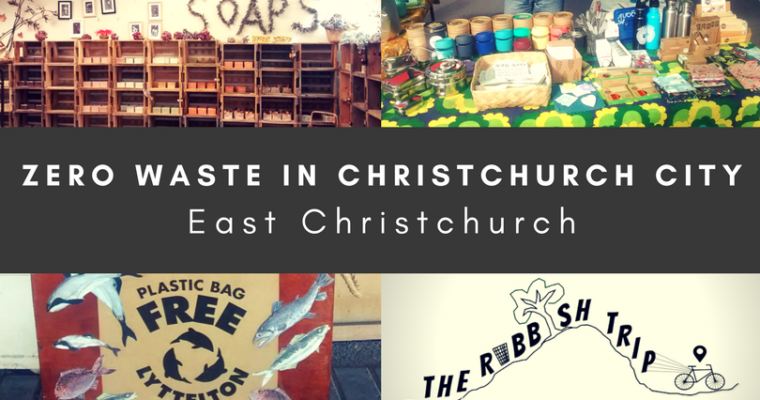 Zero Waste in East Christchurch