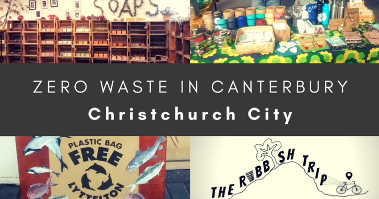 Zero Waste in Christchurch City and Banks Peninsula