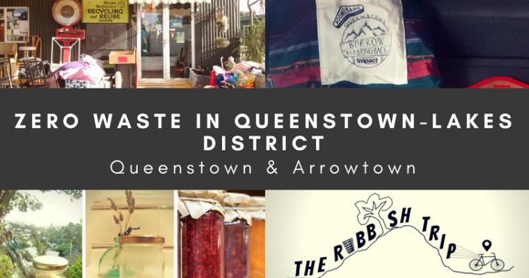 Zero Waste in Queenstown & Arrowtown