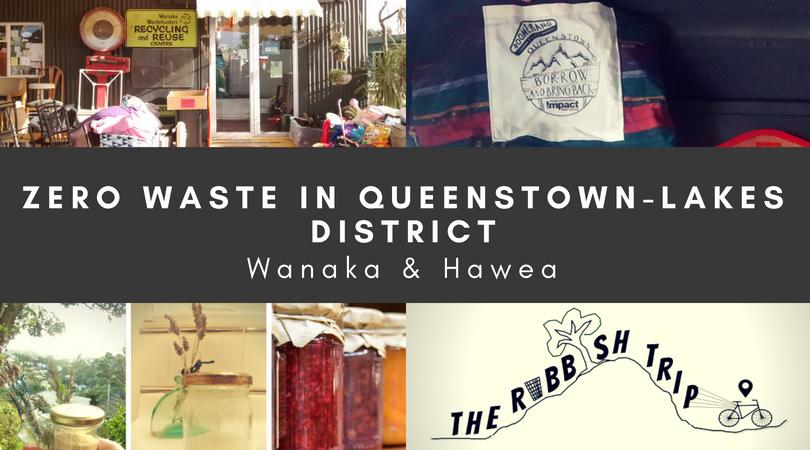 Zero Waste in Wanaka & Hawea