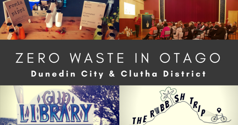 Zero Waste in Dunedin City and Clutha District