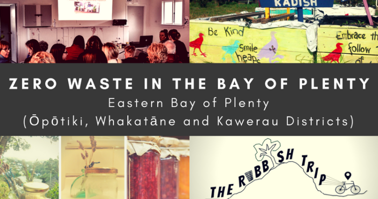 Zero Waste in Eastern Bay of Plenty (Ōpōtiki, Whakatāne, and Kawerau Districts)