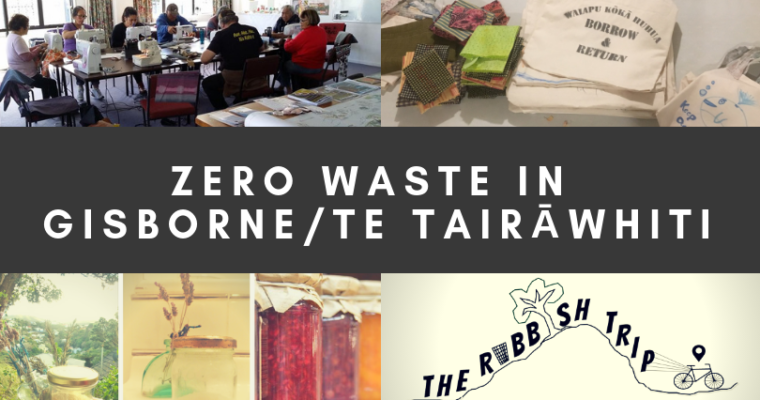 Zero Waste in Gisborne District/Te Tairāwhiti