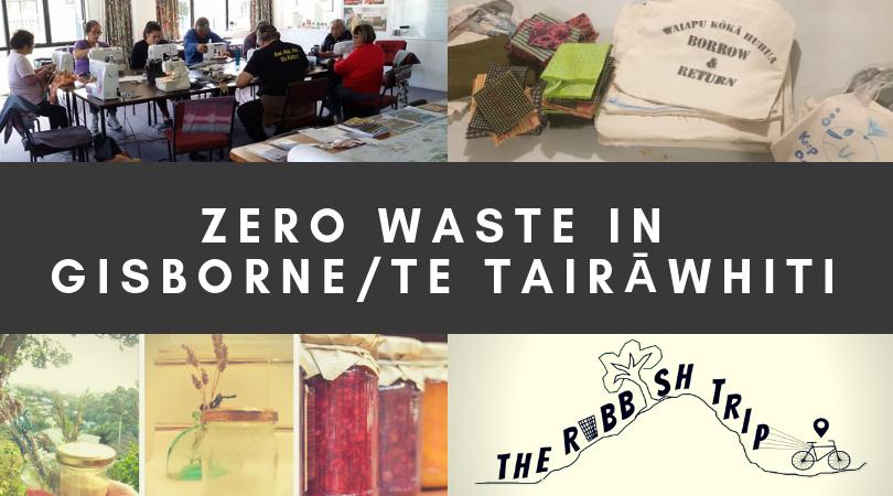 Zero Waste in Gisborne District/Te Tairāwhiti