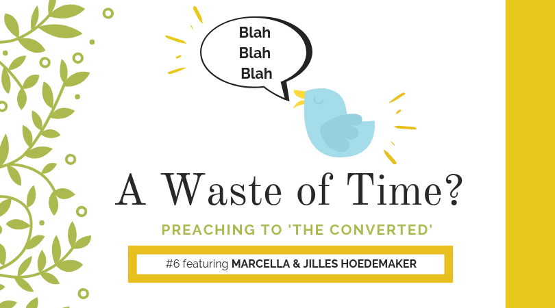 """Preaching to """"the Converted"""" #6: Marcella and Jilles Hoedemaker"""
