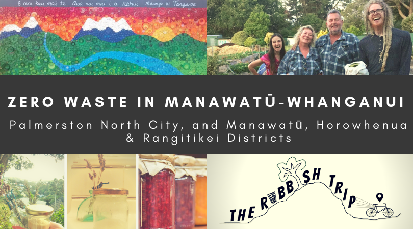 Zero Waste in Palmerston North City, and Manawatū, Horowhenua and Rangitikei Districts