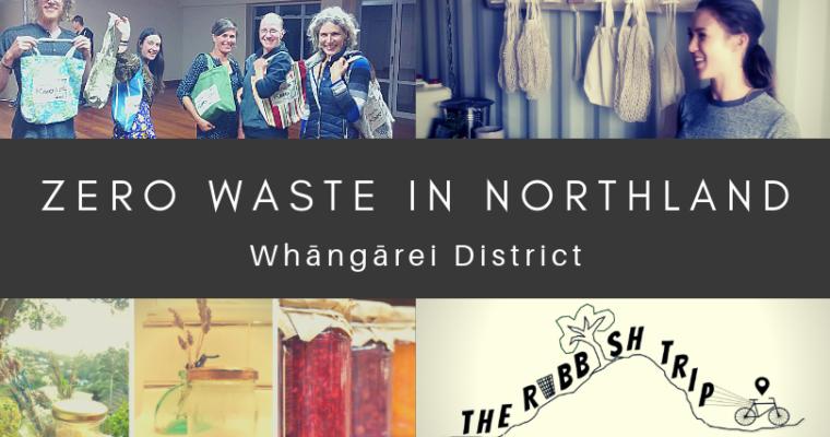 Zero Waste in Whāngārei (including Waipū & Hikurangi)