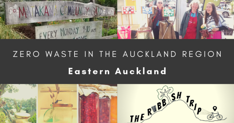 Zero Waste in Eastern Auckland