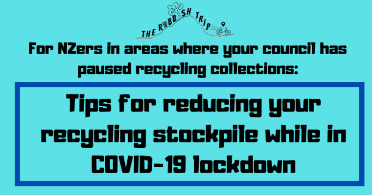Reducing Your Recycling Stockpile while in COVID-19 Lockdown